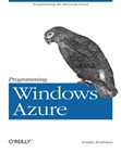 Programming Windows Azure by O'Reilly