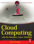 Cloud Computing with the Windows Azure Platform - Wrox Publishing